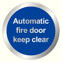 Auto Fire Door Keep Clear 76mm