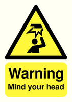Mind Your Head A5 Warning PVC